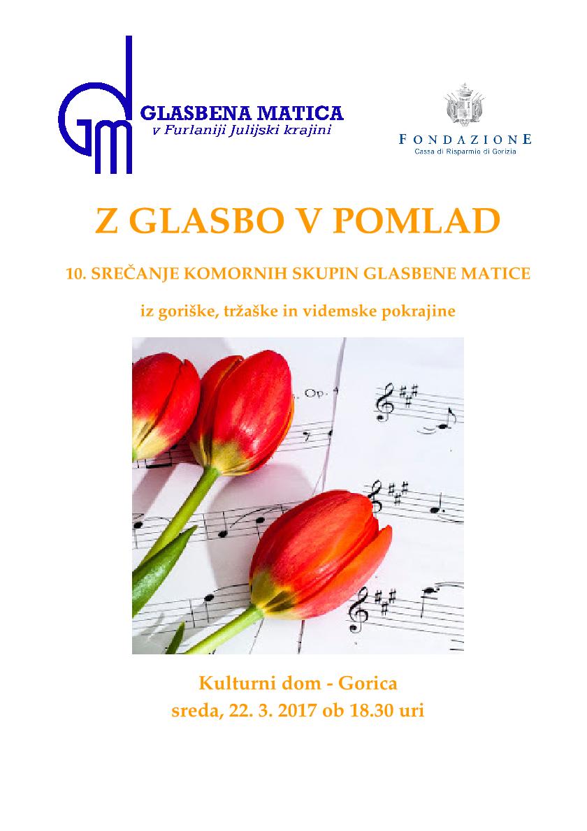22.3.2017, 18.30 – Gorica, Kulturni dom: 10. srečanje komornih skupin