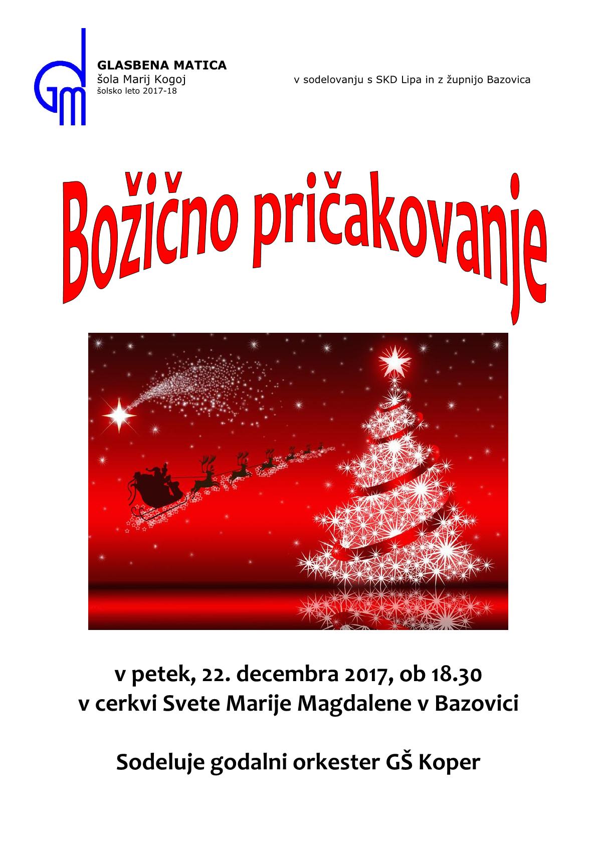 22.12.2017 ob 18.30 v cerkvi Svete Marije Magdalene v Bazovici