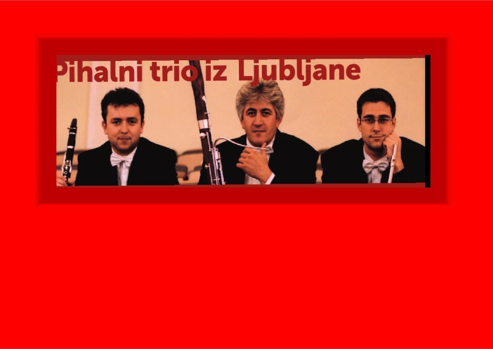 10.12.2017 ob 11.00 uri – Pihalni trio iz Ljubljane