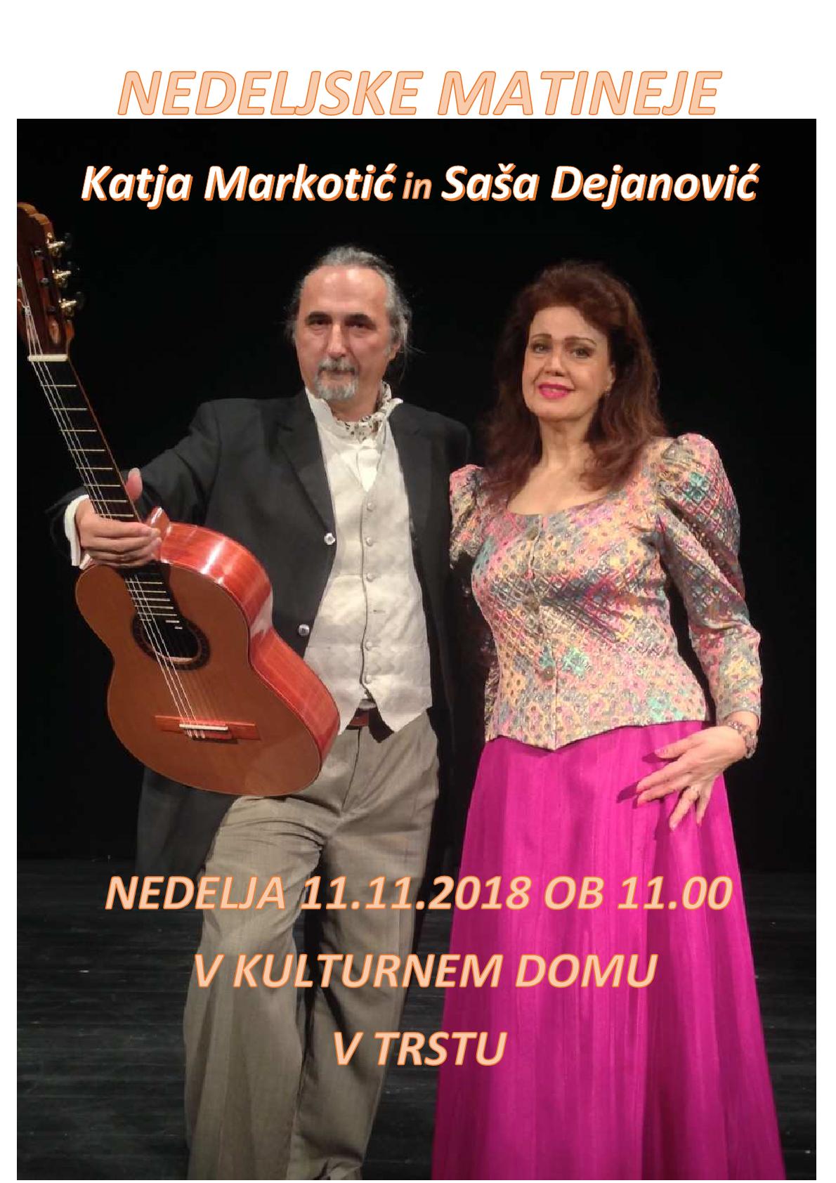 11.11.2018 ob 11.00 uri -GLASBENE MATINEJE- Katja Markotić in Saša Dejanović