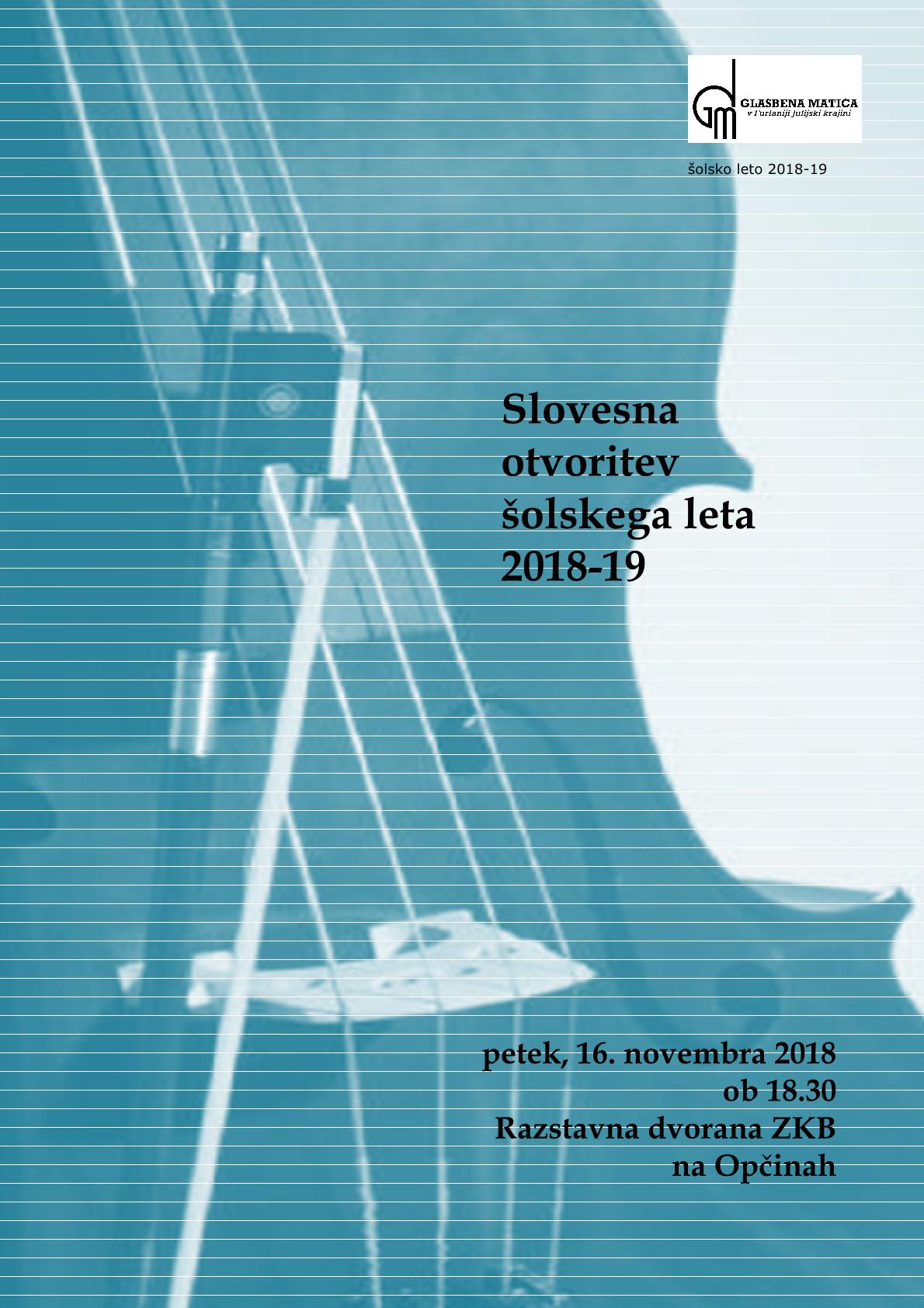 16.11.2018 ob 18.30 SLOVESNA OTVORITEV ŠOLSKEGA LETA 2018/19